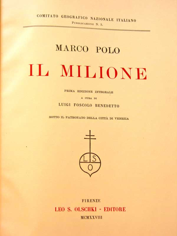 Il Milione di Marco Polo, Number 154 of 600, by L.F. Benedetto, published by Leo S. Olschki, Firenze, Italy 1928. This is one of 32 photos of this volume from Weblackey.com, where this book was sold May 31, 2013 for $2000.